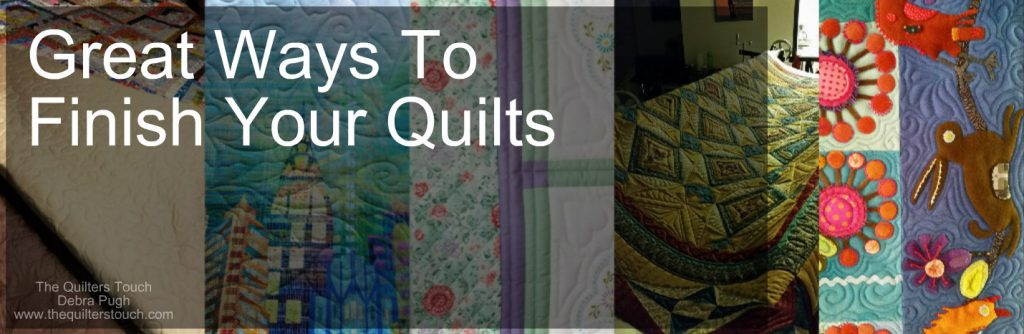5 Great Choices to Finish Your Quilts