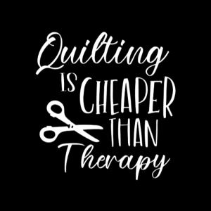 Quilting is Cheaper Than Therapy Car Decal