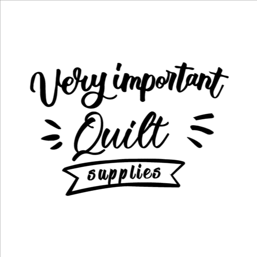 very important quilt supplies